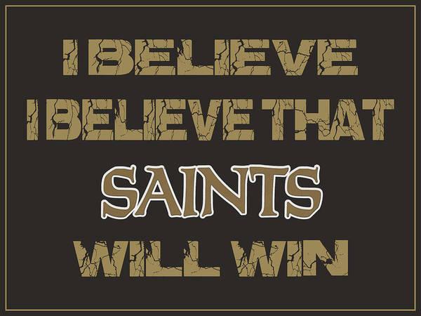 Saying Photograph - New Orleans Saints I Believe by Joe Hamilton