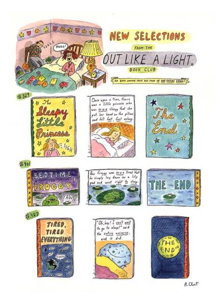 1993 Drawing - New Selections From The Out Like A Light Book by Roz Chast
