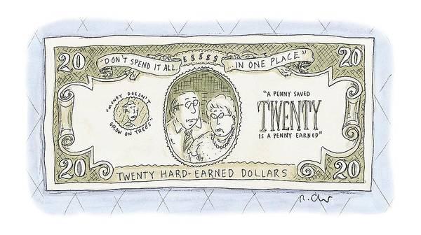 Paper Money Drawing - New Twenty by Roz Chast