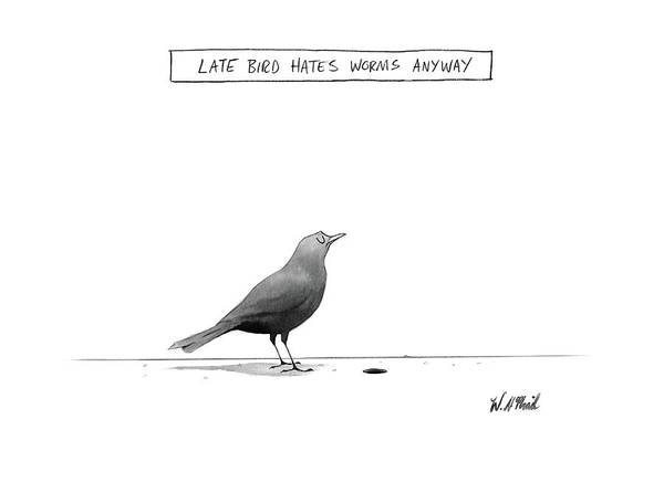 Bird Drawing - New Yorker April 10th, 2017 by Will McPhail