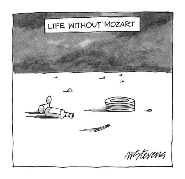 Old Drawing - Life Without Mozart by Mick Stevens