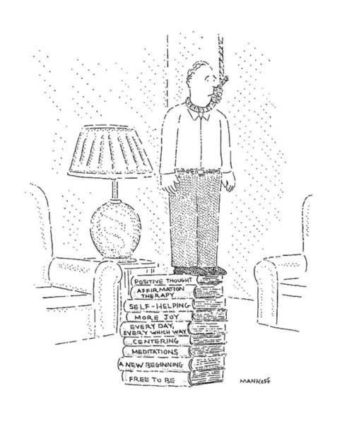 Self Help Wall Art - Drawing - New Yorker January 13th, 1992 by Robert Mankoff