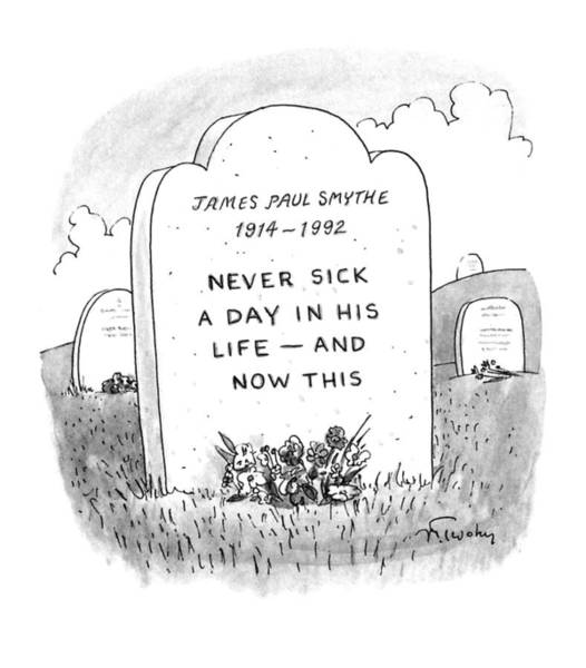 Gravestone Drawing - New Yorker November 23rd, 1992 by Mike Twohy