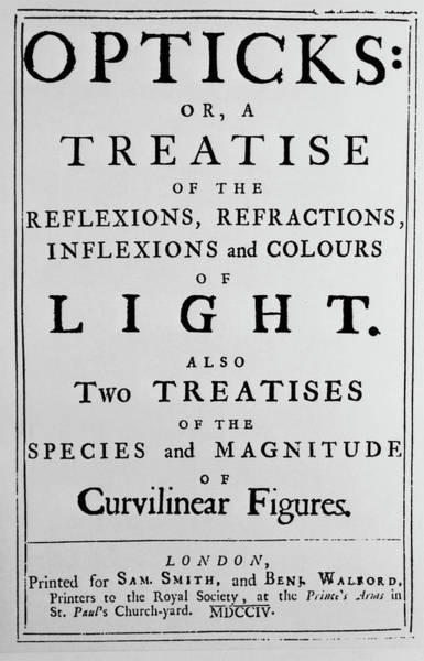 Sir Photograph - Newton's Opticks by Science Photo Library