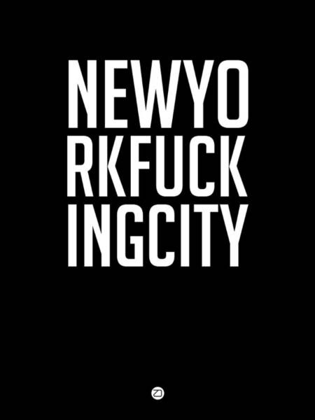 Wall Art - Digital Art - Newyorkfuckingcity  by Naxart Studio