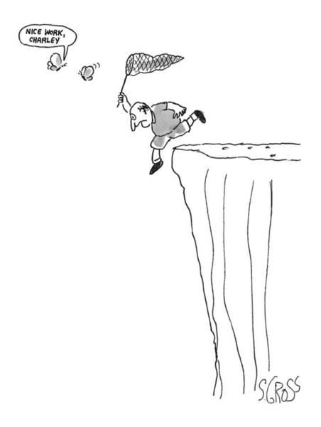 Edge Drawing - 'nice Work, Charley.' by Sam Gross