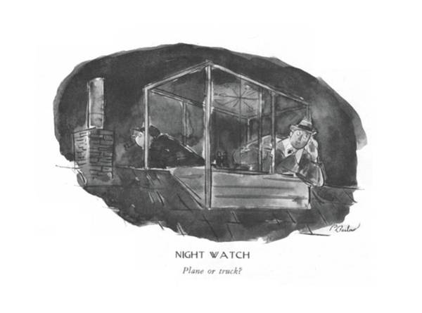 Vision Drawing - Night Watch  Plane Or Truck? by Perry Barlow