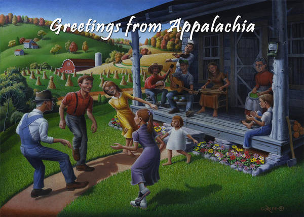 Wall Art - Painting - No 23 Greeting From Appalachia Friendship Greeting Card by Walt Curlee