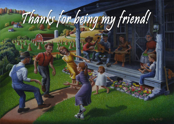 Wall Art - Painting - No 23 Thanks For Being My Friend Friendship Greeting Card by Walt Curlee