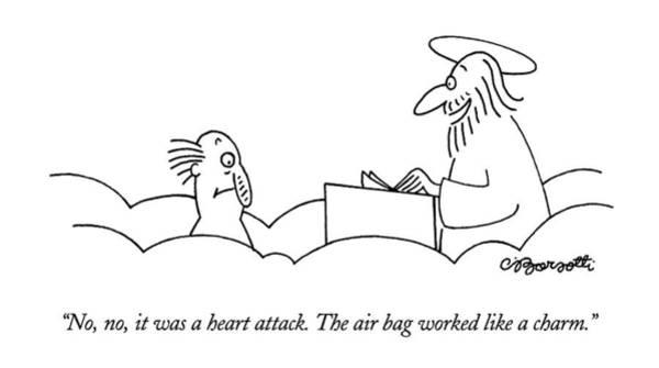 No, No, It Was A Heart Attack.  The Air Bag Art Print