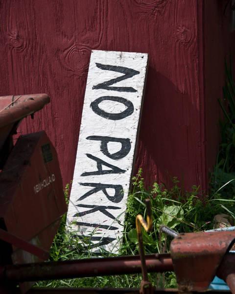 Wall Art - Photograph - No Parking by Nickaleen Neff
