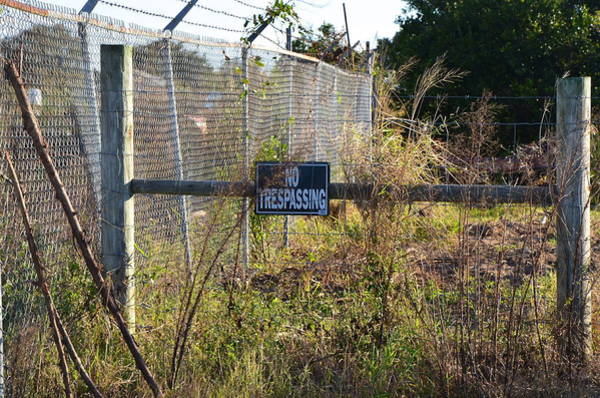 Photograph - No Trespassing by AnnaJo Vahle