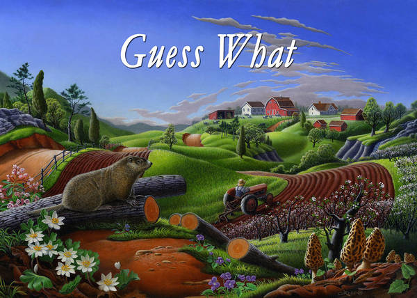 Groundhog Painting - no14 Guess What 5x7 greeting card  by Walt Curlee