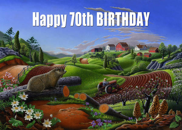 Groundhog Painting - no14 Happy 70th Birthday 5x7 greeting card  by Walt Curlee