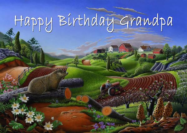 Groundhog Painting - no14 Happy Birthday Grandpa 5x7 greeting card  by Walt Curlee