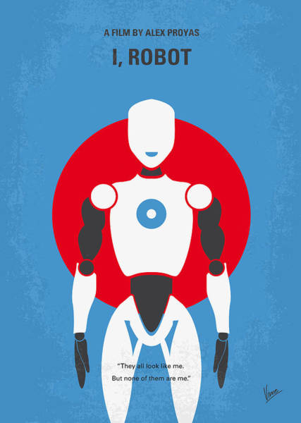 Will Digital Art - No275 My I Robot Minimal Movie Poster by Chungkong Art