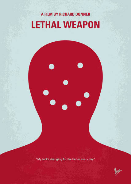 Wall Art - Digital Art - No327 My Lethal Weapon Minimal Movie Poster by Chungkong Art