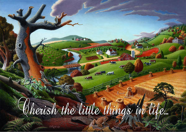 Wall Art - Painting - no9 Cherish the little things in life by Walt Curlee