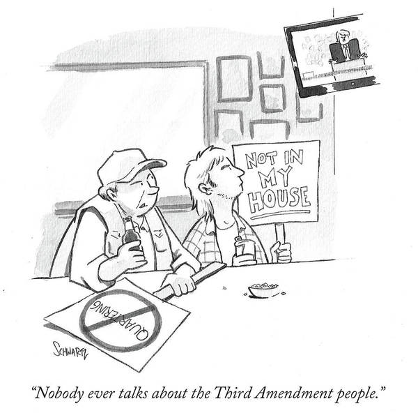Nobody Drawing - Nobody Ever Talks About The Third Amendment People by Benjamin Schwartz