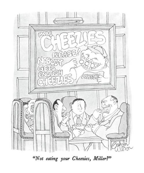 Nobody Drawing - Not Eating Your Cheezies by Gahan Wilson