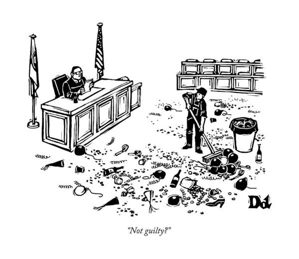Courtroom Drawing - Not Guilty? by Drew Dernavich