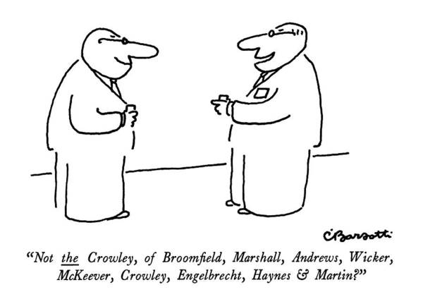 Drink Drawing - Not The Crowley by Charles Barsotti