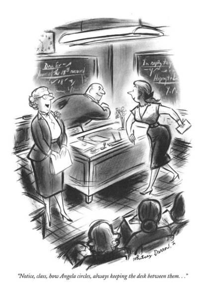 Teacher Drawing - Notice, Class, How Angela Circles, Always Keeping by Jr., Whitney Darrow