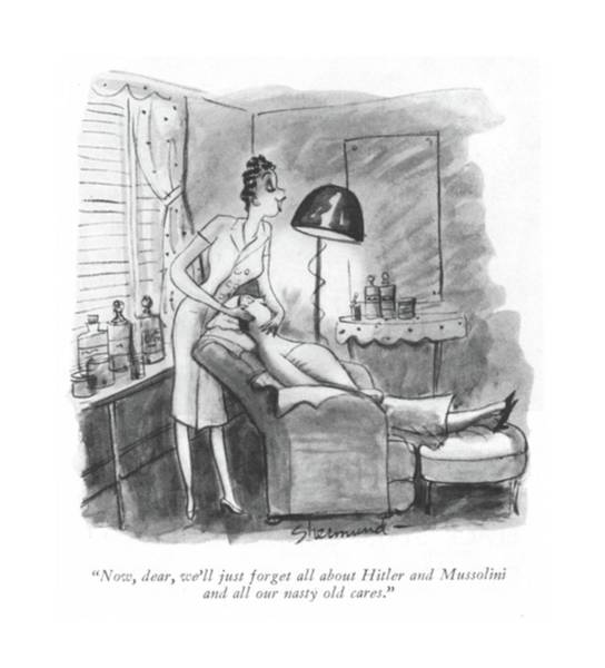 Hitler Drawing - Now, Dear, We'll Just Forget All About Hitler by Barbara Shermund