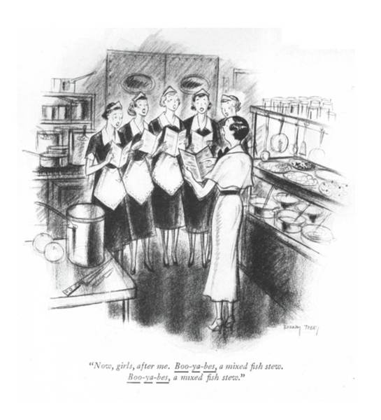 Meal Drawing - Now, Girls, After Me. Boo-ya-bes, A Mixed ?sh by Barney Tobey