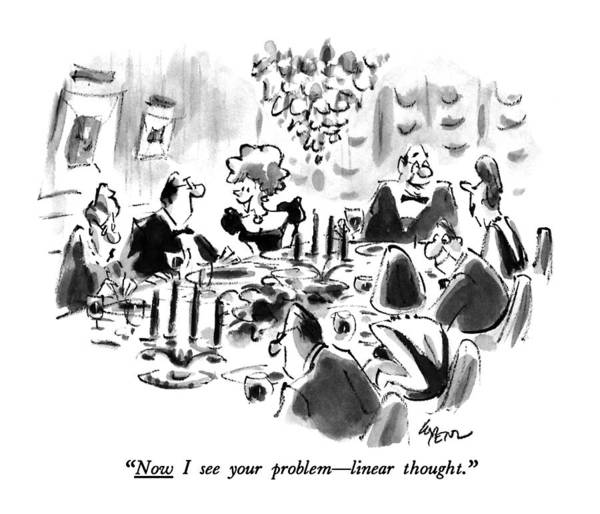Dinner Drawing - Now I See Your Problem - Linear Thought by Lee Lorenz