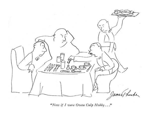 Hobbies Drawing - Now If I Were Oveta Culp Hobby by James Thurber