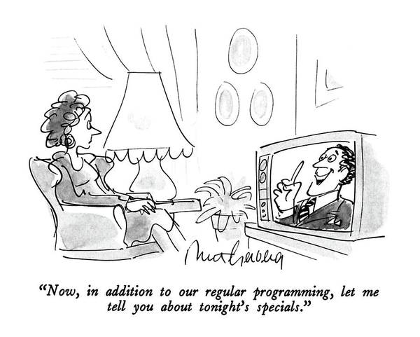 T.v Drawing - Now, In Addition To Our Regular Programming, Let by Mort Gerberg