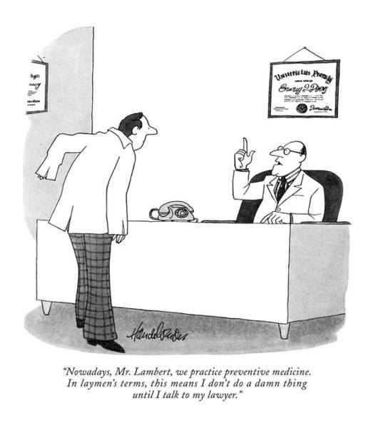 Nowadays, Mr. Lambert, We Practice Preventive Art Print