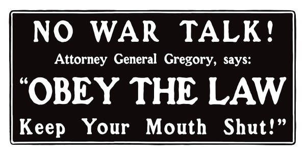Political Propaganda Mixed Media - Obey The Law Keep Your Mouth Shut by War Is Hell Store