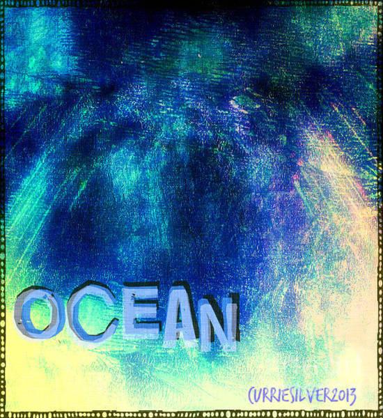 Wall Art - Digital Art - Ocean by Currie Silver