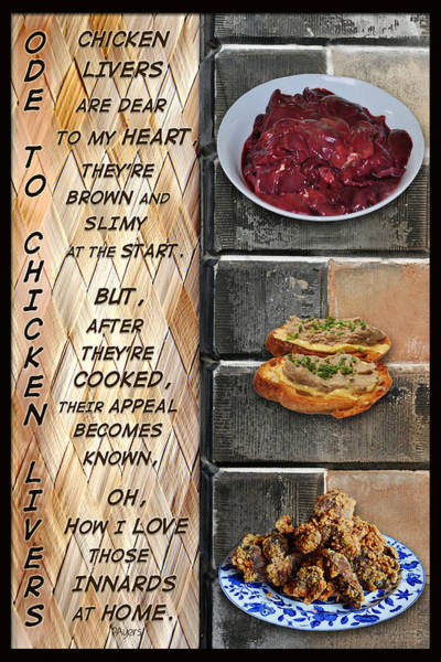 Wall Art - Mixed Media - Ode To Chicken Livers by Paula Ayers