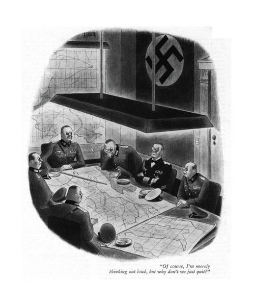 Hitler Drawing - Of Course, I'm Merely Thinking Out Loud, But Why by Richard Taylor