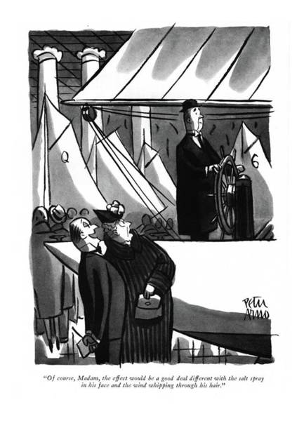 Drawing - Of Course, Madam, The Effect Would Be A Good Deal by Peter Arno