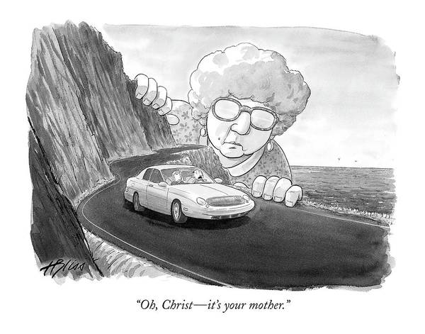 2004 Drawing - Oh, Christ - It's Your Mother by Harry Bliss