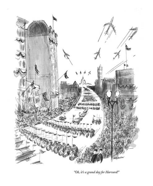 Retro Drawing - Oh, It's A Grand Day For Harvard! by James Stevenson