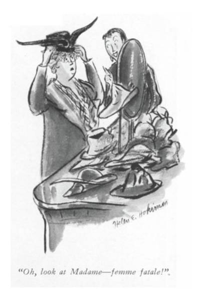 Retail Drawing - Oh, Look At Madame - Femme Fatale! by Helen E. Hokinson