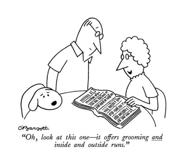 Groom Drawing - Oh, Look At This One - It Offers Grooming by Charles Barsotti