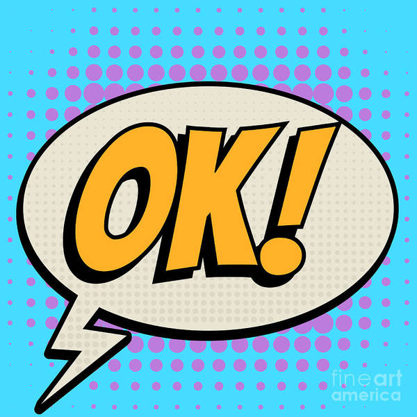 Wall Art - Digital Art - Ok Comic Book Bubble Text Retro Style by A Sk