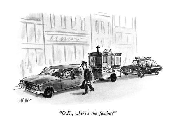 Traffic Drawing - O.k., Where's The Famine? by Warren Miller