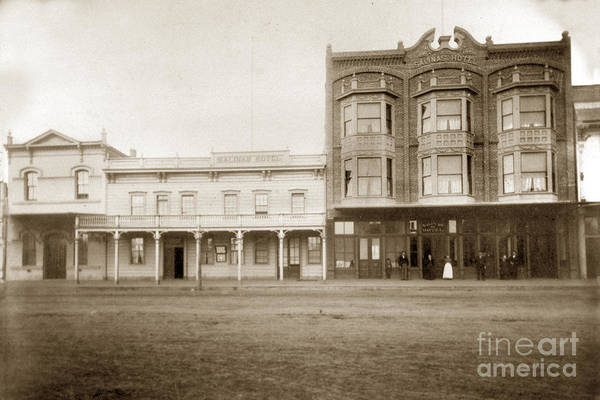 Old And New Salinas Hotel Was On West Market Street Circa 1885 Art Print