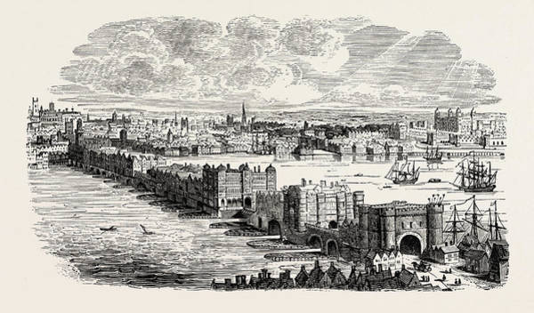 Old Style Drawing - Old London Bridge In The Sixteenth Century by English School