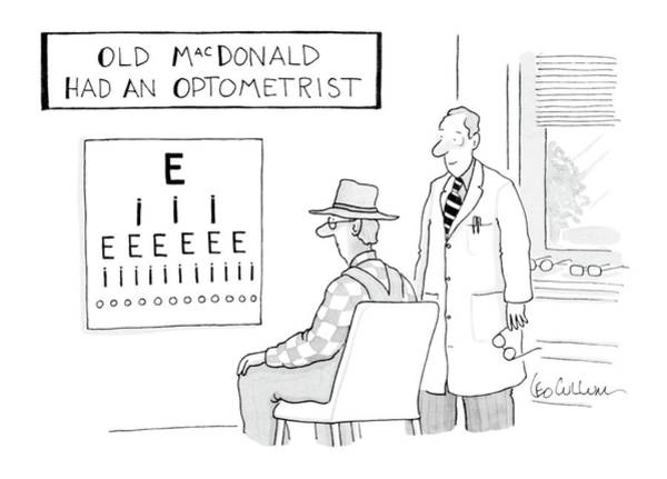 Rural Drawing - Old Macdonald Had An Optometrist by Leo Cullum