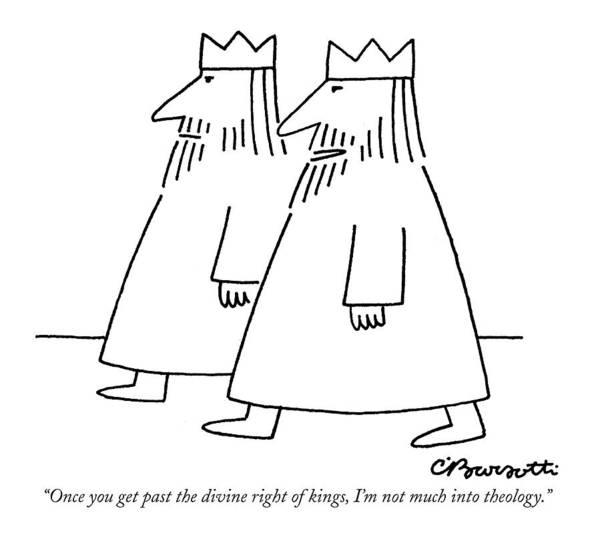 November 30th Drawing - Once You Get Past The Divine Right Of Kings by Charles Barsotti
