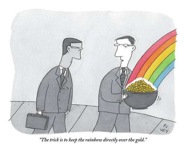 Briefcase Drawing - One Man  Holds A Pot Of Gold At The Tail End by Peter C. Vey