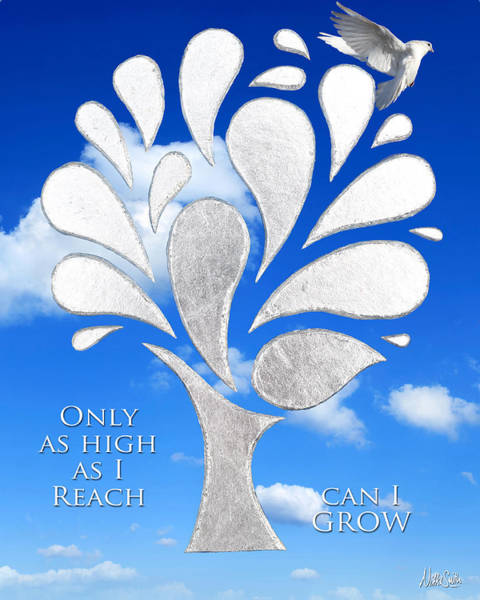 Wall Art - Mixed Media - Only As High As I Reach Can I Grow by Nikki Smith